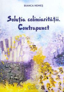 """Read more about the article Recenzie """"Soluția coliniarității. Contrapunct"""" de Bianca Nemeș"""